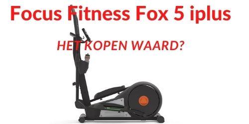focus-fitness-fox-5-iplus-ervaring